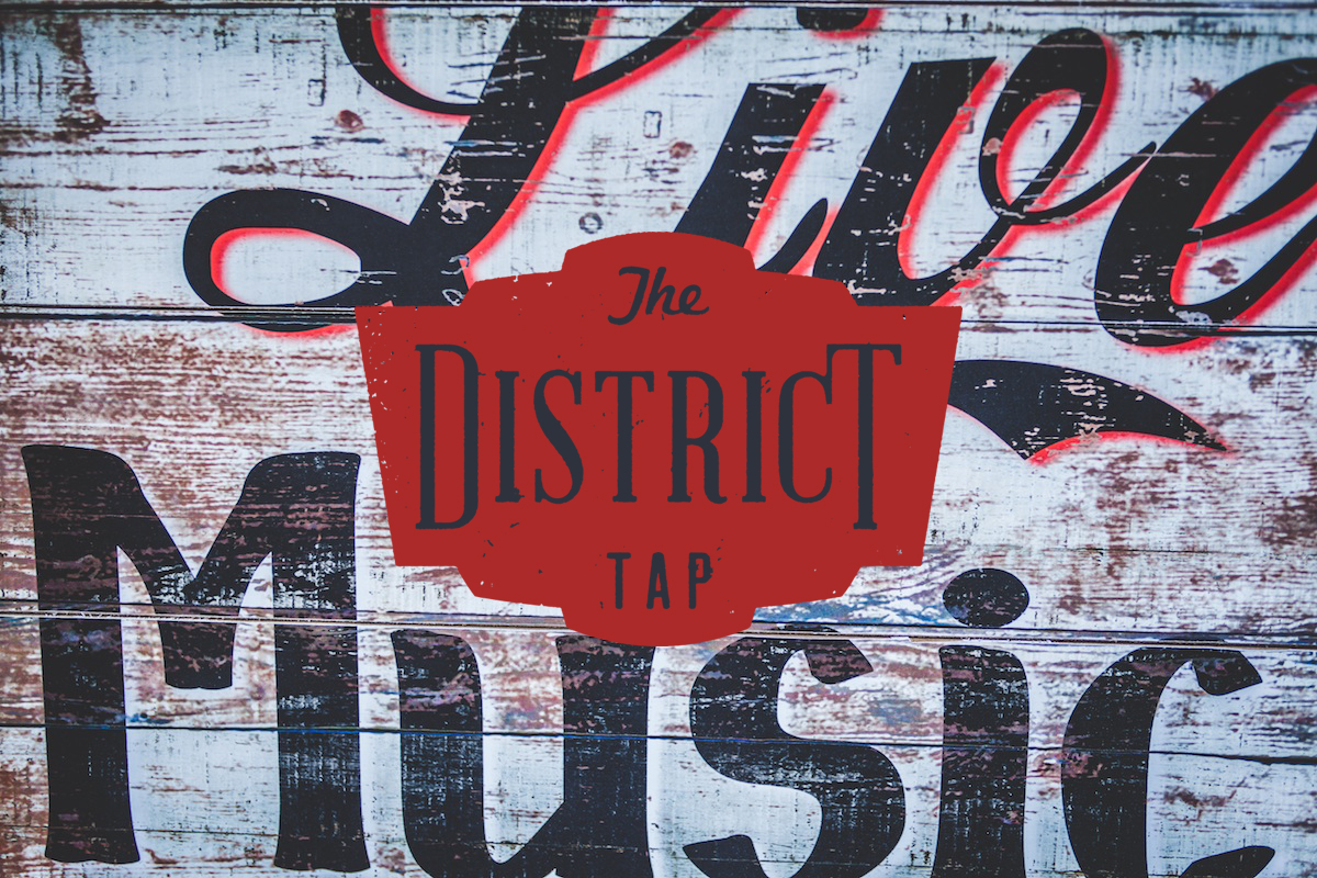 Live Music sign with The District Tap logo